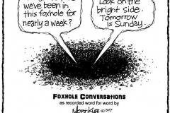 Foxhole Conversations (Tomorrow is Sunday)