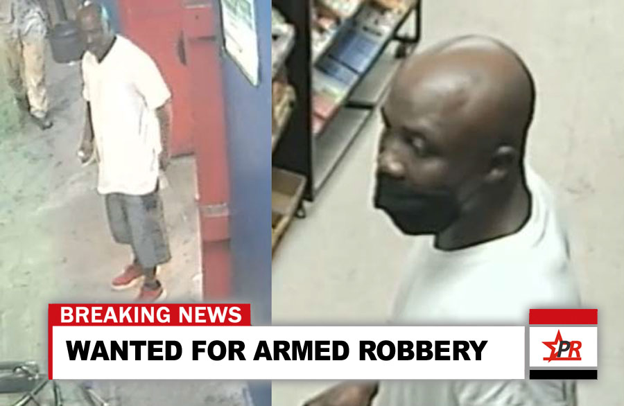 WANTED FOR ARMED ROBBERY
