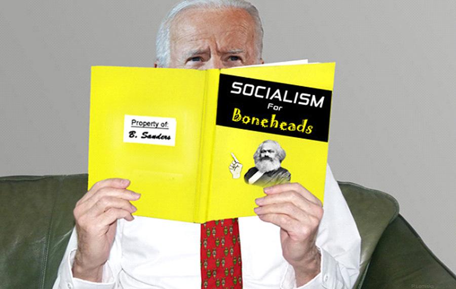 BIDEN SOCIALIST