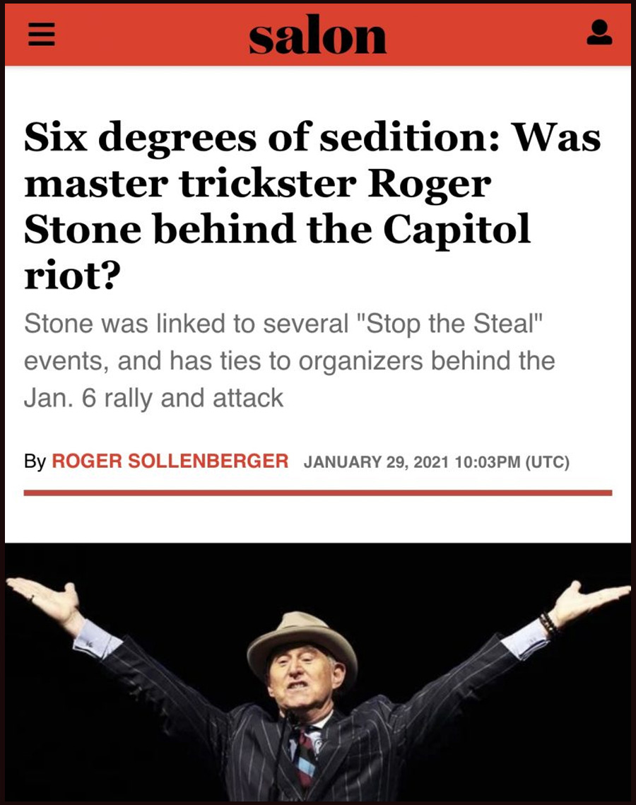 Six degrees of sedition: Was master trickster Roger Stone behind the Capitol riot?