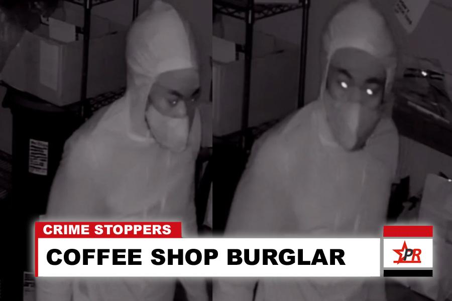 COFFEE SHOP BURGLAR