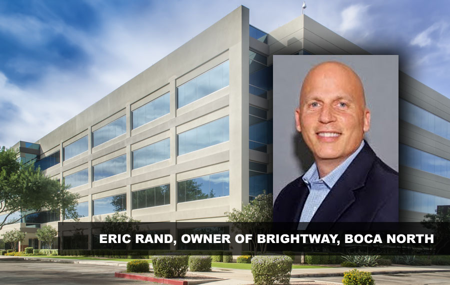 ERIC RAND, OWNER OF BRIGHTWAY, BOCA NORTH