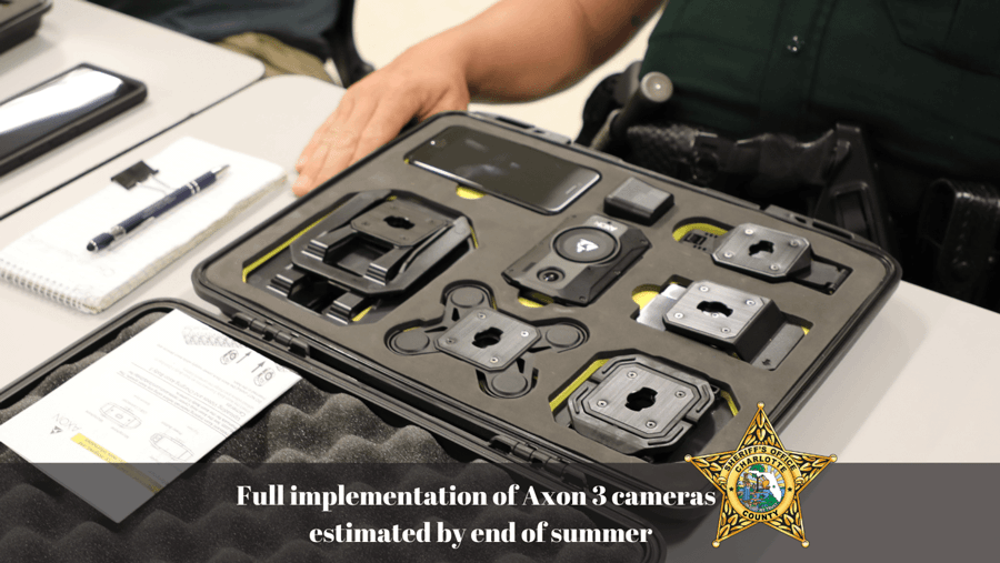 Charlotte County Law Enforcement and Detention Deputies will soon be equipped with Axon 3 body-worn cameras and Axon Fleet 2 dash cameras.  Implementation is estimated to be complete by the end of summer.